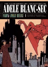 Fantagraphics: Adele Blanc-Sec (Fantagraphics) #1: Pterror Over Paris / The Eiffel Tower Demon