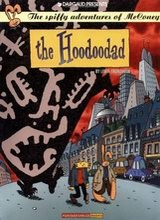 Fantagraphics: McConey, The Spiffy Adventures of #2: The Hoodoodad