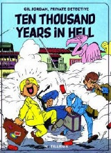 Fantagraphics: Gil Jordan #1: Ten Thousand Years In Hell