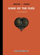 Fantagraphics: King of the Flies #1: Hallorave