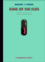 Fantagraphics: King of the Flies #3: Happy Daze