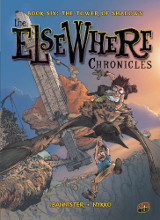 Graphic Universe: Elsewhere Chronicles #6: The Tower of Shadows