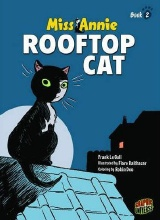 Graphic Universe: Miss Annie! #2: Rooftop Cat
