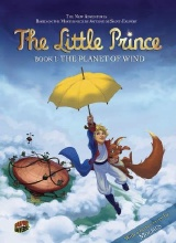 Graphic Universe: The Little Prince #1: The Planet of Wind