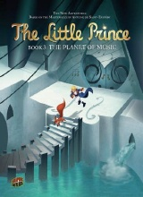 Graphic Universe: The Little Prince #3: The Planet of Music