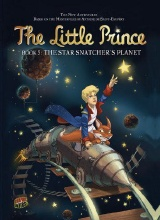 Graphic Universe: The Little Prince #5: The Star Snatchers Planet