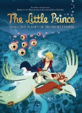 Graphic Universe: The Little Prince #6: The Planet of the Night Globes