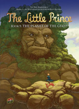 Graphic Universe: The Little Prince #9: The Planet of the Giant