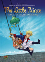 Graphic Universe: The Little Prince #11: The Planet of Libris