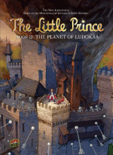 Graphic Universe: The Little Prince #12: The Planet of Ludokaa
