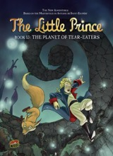 Graphic Universe: The Little Prince #13: The Planet of Tear-Eaters