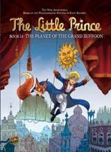 Graphic Universe: The Little Prince #14: The Planet of the Grand Buffoon