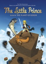 Graphic Universe: The Little Prince #16: The Planet of Gehom