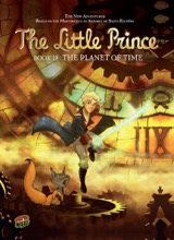 Graphic Universe: The Little Prince #18: The Planet of Time