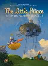 Graphic Universe: The Little Prince #19: The Planet of the Cublix