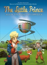 Graphic Universe: The Little Prince #20: The Planet of Coppelius