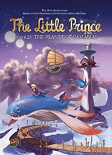 Graphic Universe: The Little Prince #23: The Planet of Bamalias