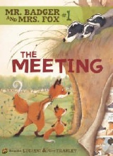 Graphic Universe: Mr. Badger & Mrs. Fox #1: The Meeting