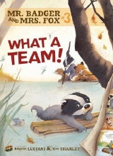 Graphic Universe: Mr. Badger & Mrs. Fox #3: What a Team!