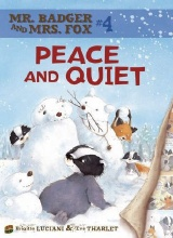 Graphic Universe: Mr. Badger & Mrs. Fox #4: Peace and Quiet