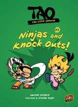 Graphic Universe: Tao, the Little Samurai #2: Ninjas and Knock Outs!