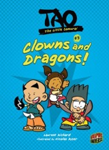 Graphic Universe: Tao, the Little Samurai #3: Clowns and Dragons!
