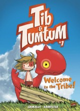 Graphic Universe: Tib & Tumtum #1: Welcome to the Tribe!