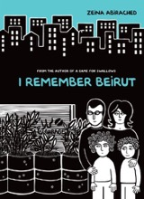 Graphic Universe: I Remember Beirut