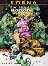 Heavy Metal: Lorna #2: Lorna and Her Robot