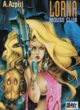 Heavy Metal: Lorna #1: Mouse Club