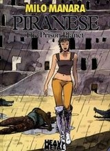 Heavy Metal: Piranese: The Prison Planet