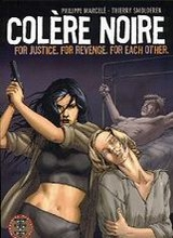 Humanoids: Colère Noire: For Justice, for Revenge, for Each Other