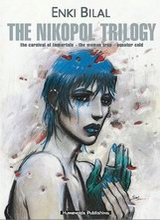 Humanoids: Bilal Library #1: The Nikopol Trilogy