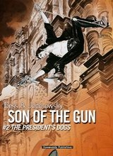 Humanoids: Son of the Gun (I) #2: The Presidents Dog