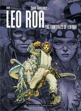 Humanoids: Leo Roa #1: The True Tales of Leo Roa