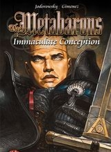 Humanoids: Metabarons (I) #4: Immaculate Conception