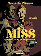 Humanoids: Miss: Better Living Through Crime