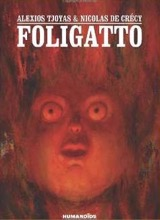 Humanoids: Foligatto