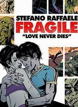 Humanoids: Fragile: Love Never Dies