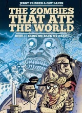 Humanoids: Zombies that ate the World, The #1: Bring me back my Head!