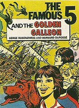 Hodder & Stoughton: Famous Five, The #1: The Famous Five and the Golden Galleon