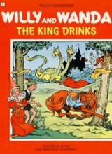 Hiddigeigei: Willy and Wanda #4: The king drinks