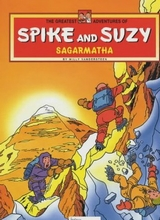 Intes International: Spike and Suzy, The greatest adventures of #1: Sagarmatha