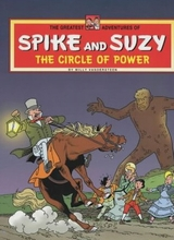 Intes International: Spike and Suzy, The greatest adventures of #2: The circle of power