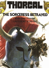 Ink Publishing: Thorgal (Ink) #1: The Sorceress Betrayed