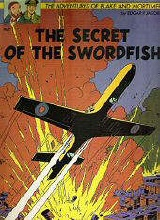 Les Editions Blake and Mortimer: Blake and Mortimer (LE) #1: The Secret of The Swordfish Volume 1: Ruthless Pursuit