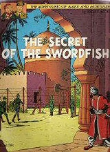 Les Editions Blake and Mortimer: Blake and Mortimer (LE) #2: The Secret of The Swordfish Volume 2: Mortimers Escape