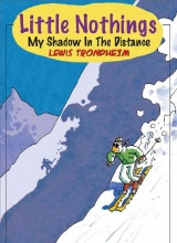 NBM: Little Nothings #4: My Shadow in the Distance