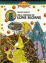 NBM: Stories of the Fantastic #5: The 6 Voyages of Lone Sloane