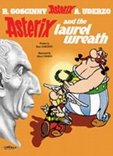 Orion: Asterix (Orion) #18: Asterix and the Laurel Wreath